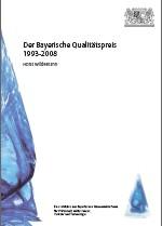 Der Bayerische Qualitätspreis 1993-2008