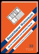 Bezahlbarer Wohnraum durch modulares und serielles Bauen