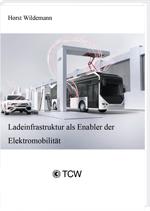 Ladeinfrastruktur als Enabler der Elektromobilität