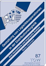 Gestaltung von Logistikkooperationen in der Distributionslogistik