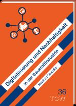 Digitalisierung und Nachhaltigkeit in der Baustoffindustrie
