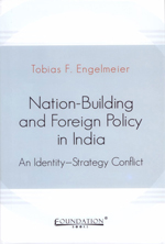Nation-Building and Foreign Policy in India
