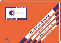 Modularisierung in Organisation, Produkten, Produktion und Services